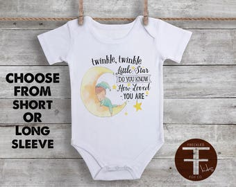 Twinkle Twinkle Little Star Do You Know How Loved You Are ONESIE ®, Twinkle Twinkle Little Star Onesie, You Are Loved, Cute Baby Onesie
