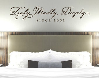 Truly Madly Deeply Bedroom Wall Decal   Master Bedroom Decor   Bedroom Decal    Romantic Quote