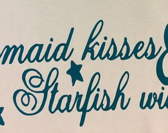 Mermaid Kisses & Starfish Wishes Decal