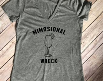Mimosional wreck / mimosa lover / emotional wreck / pop the champagne