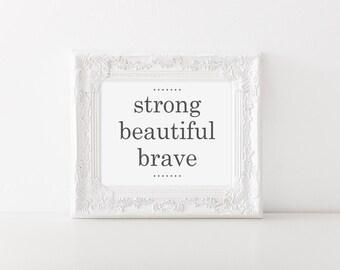 Strong. Beautiful. Brave Wall Art // Wall Decor // Signs // Art // Hanging