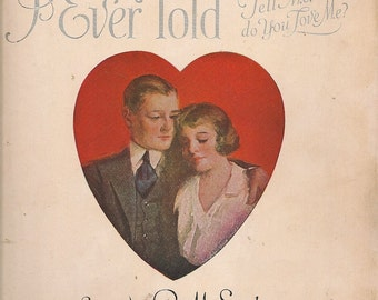 """The Sweetest Story Ever Told """"Tell Me Do You Love Me?"""" + R. M. Stults + 1920 + Vintage Sheet Music"""