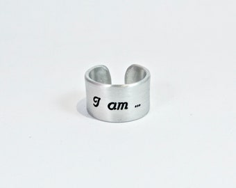 "I am ... a survivor Message Ring ~ 1/2"" cuff ring / Encouragement Gift / Inspirational Gift / Recovery Gift"