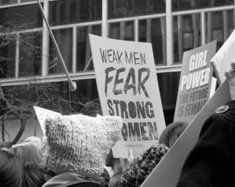 B&W #Photograph, #Resist, #shepersisted, #nastywomen, feminist, photo print, wall art, home decor, #womensmarch, Weak Men Fear Strong Women