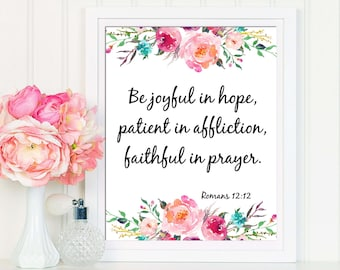 Romans 12:12 , Bible Verse Print, Scripture Print Art, Nursery Bible Verse, Christian Wall Art, Scripture Printable, Be Joyful In Hope
