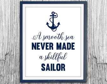 A smooth sea never made Printable Inspirational quote art Anchor quote Nautical decor Sailor anchor decor Printable decor Printable art