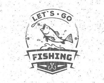 Fishing SVG Lets go fising svg Fishing SVG file Lets go fising svg file Hook svg Fish svg Cut File Fishing Hook svg Silhouette Cameo Fish