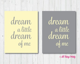 Two Yellow and Gray Nursery Quotes - Dream A Little Dream of Me - Instant Download Print - Grey Decor - 2 High Resolution JPEG & PDF
