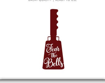 Fear The Bells - Cow Bell Mississippi State Bulldogs Graphic - Digital Download - SVG file - Cut Files - Mississippi SVG - Ready to Use!