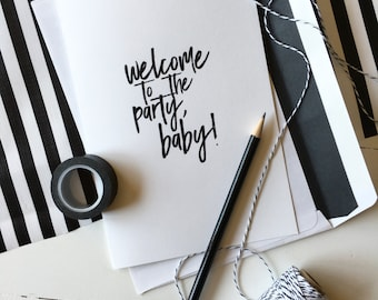 Welcome to the party, Baby! Printable Card