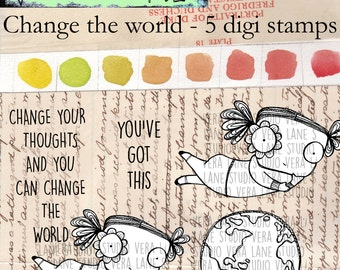Change the world - 5 digi stamps in jpg and png files