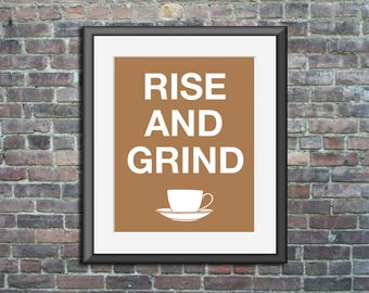 Coffee Art Rise and Grind Customizable Print Poster wall decor kitchen wall art inspirational motivational cafe barista