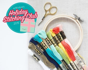 Holiday Stitching Club - Embroidery & Quilting Project