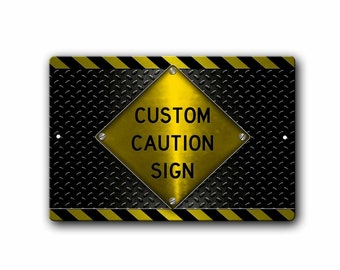 Custom Sign,Custom Text,Caution Sign,Funny Metal Signs,Personalized Sign,Your text,Metal Sign,SS1_00