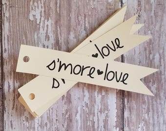 Smore Love Tags, Smores Bar, Wedding Favor, Pennant Tag, Custom Wedding Tag, Bridal Shower Baby Shower (151C)