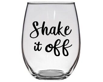 Shake it off stemless wine glass / gift wine glass / Taylor Swift wine glass / gift for her / birthday gift / friend gift