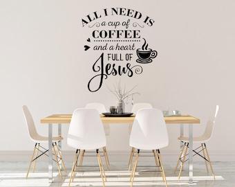 Jesus and Coffee Wall Decal - Coffee Wall Decal - Jesus Wall Decal - Coffee Home Decor - Coffee Decal - Jesus Home Decor