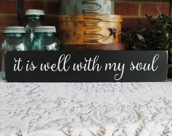 It is well with my Soul Wood Sign Handcrafted Faith Christian Wall Art