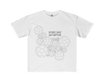 Soccer Ball Inspirational | Every Day Is A Chance To Get Better - Youth Retail Fit Tee