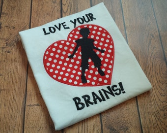 Valentine's Day Embroidered Shirt - Love Your Brains! - Heart - I Love You - Zombie Love - Zombie Valentine's Day Shirt - Boys Vday Shirt