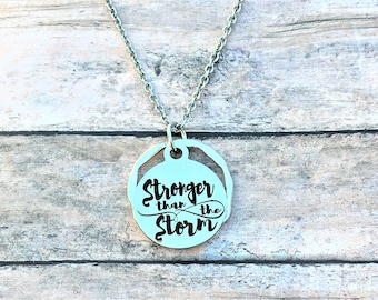 Stronger Than The Storm Necklace - Inspirational Necklace - Motivational Jewelry - Inspirational Gift - Strength Jewelry - Warrior Gift
