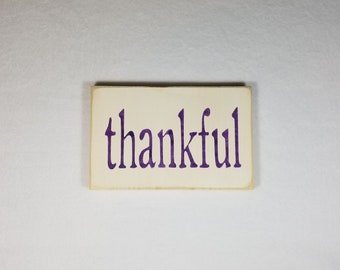 Handpainted Wood Sign, Thankful Typography Word Sign, Painted Sign, Home Decor, Farmhouse Shabby Chic Distressed Stained Sign Wall Art Gift