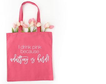 I drink pink because adulting is hard - Plexus Lightweight Pink Tote Bag - Raffle Giveaway - Toiletry Bag - Swag Bag - Plexus Gifts