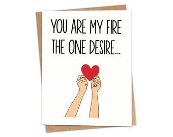 You Are My Fire The One Desire Greeting Card SKU C175