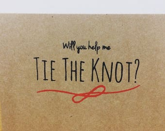 Will you help me tie the knot Card