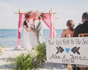 Rustic Beach Wedding Sign, Nautical Wedding Decor Gift, Two Less Fish In The Sea, Beach Wedding Decor