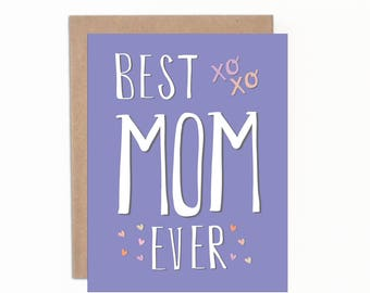 Mother's Day Card, Best Mom Ever, Birthday Card for Mom, Happy Mother's Day, Mom's Birthday, Card for Mum, World's Greatest Mom, Mom's B-Day