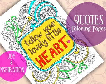 Follow Your Heart, Quote Coloring Pages, Adult Coloring Pages, Printable Coloring Page, Printable Gifts, Doodle Coloring, Kids Coloring Page