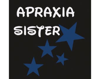 Youth Apraxia Sister Shirt XS - XL Apraxia Awareness Unisex