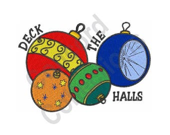Christmas Ornaments - Machine Embroidery Design, Deck The Halls