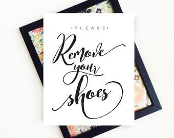 Please Remove Your Shoes, Please Remove Your Shoes Sign, Remove Shoes Sign, Remove Your Shoes, PRINTABLE Art, 8x10, Digital Download