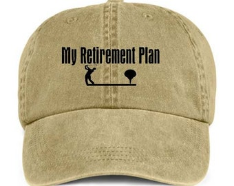 GOLFING My RETIREMENT PLAN Retiree Retired Baseball Style Cap Hat
