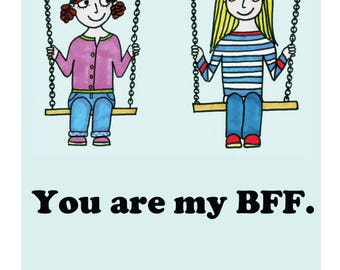 You Are My BFF - greetings card reproduced from an original drawing by Susannah Jeffries