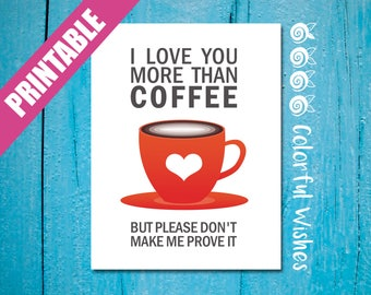 Funny Love Card Download, Love Note, Cute Romantic Card, I Love You More Than Coffee, A2 Printable Love Card, Love Card Buy 2 Get 1 FREE