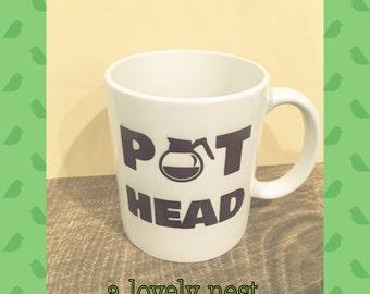 pot head coffee mug funny mug coworker sister brother gift gag gift
