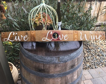 Love the Wine your With.  Handmade wine lover savings on Napa Valley wine staves