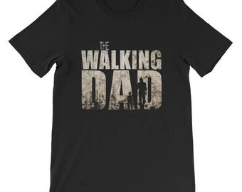 The Walking Dad   Gift For Dad Tshirt