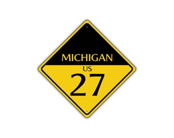 MICHIGAN US ROUTE 27 Highway Interstate Metal Aluminum Road Novelty Sign 12x12