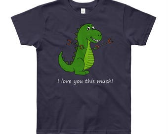 T-Rex I love you this much! Dinosaur Youth Short Sleeve T-Shirt