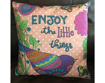 Enjoy the Little Things Throw Pillow