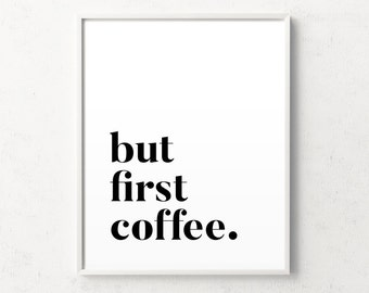 But first coffee print, but first coffee poster, coffee wall art, kitchen print, coffee prints, nordic poster, coffee art, kitchen poster