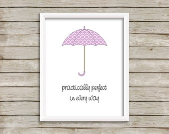 Practically Perfect In Every Way, Mary Poppins Quote, Purple Umbrella, Baby Girl Nursery Print, Mary Poppins Quote, Purple Umbrella (8x10)