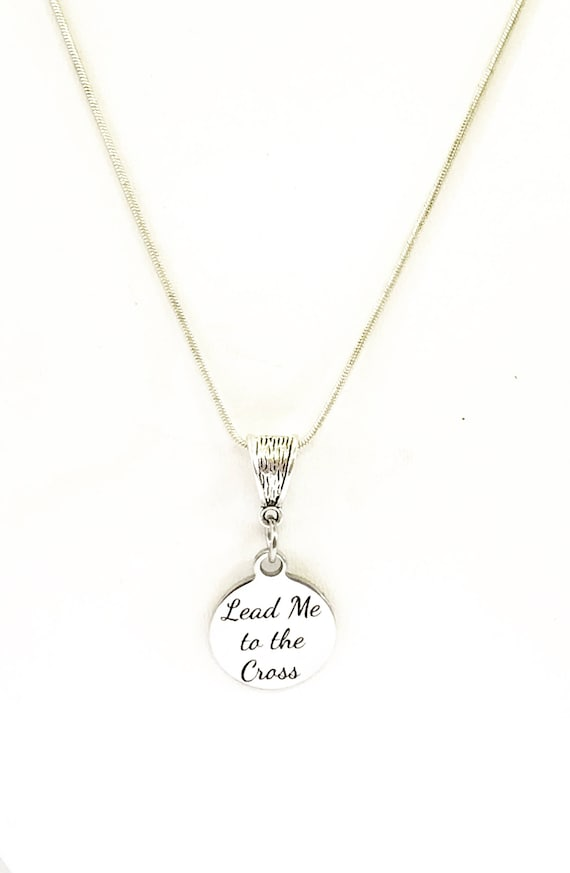 Lead Me To The Cross Silver Pendant Necklace, Christian Jewelry Gift, Baptism Gift, Confirmation Gift for Her, Religious Necklace Gift