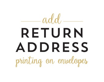 ADD RETURN ADDRESSING to your Order // Matching Font Design for Any Set of Cards and Envelopes