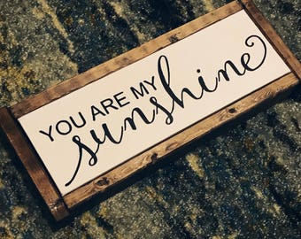 You Are My Sunshine / You Are My Sunshine Wall Art/ You Are My Sunshine Sign / Wood Decor