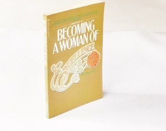 Becoming A Woman of Excellence: Cynthia Heald (1986, Navpress) Christianity Theology